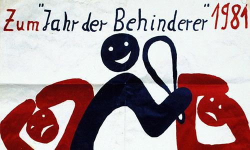 """Abgebildet ist ein gemaltes Plakat mit drei stilisierten Figuren. Die mittlere Figur hält eine Keule in der Hand, die beiden rechts und links ducken sich weg. Überschrieben ist das Bild mit dem Text """"Zum Jahr der Behinderer 1981""""."""