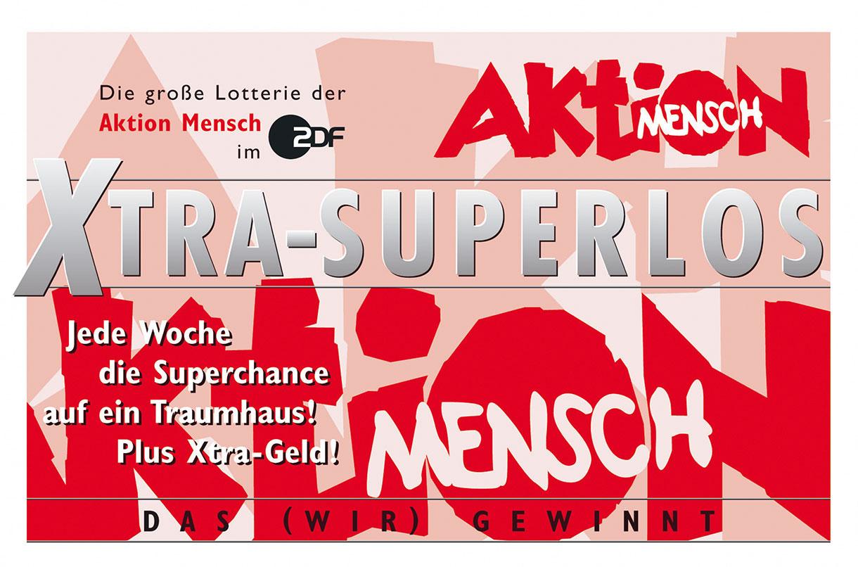 Hier ist die Vorderseite vom Xtra-Superlos abgebildet. Im Text steht: Jede Woche die Superschance auf ein Traumhaus! Plus Xtra Geld.
